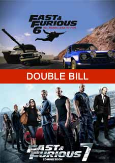 Fast & Furious 6 & 7 Double Bill